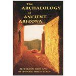 The Archeology of Ancient Arizona